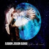 Aaron Jaxon Band - Dreamers