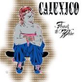 Calexico - Crumble