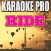 Karaoke Pro - Ride (Originally Performed by Twenty One Pilots)
