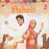 Paheli (Original Motion Picture Soundtrack)