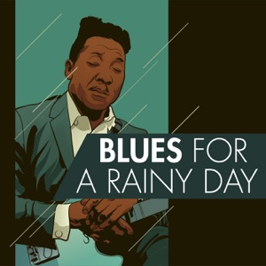 Blues for a Rainy Day