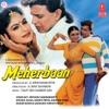 Meherbaan (Original Motion Picture Soundtrack)