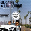 Roll With Me (feat. Gemaine) - Single, Lil Caine & Ljay Currie