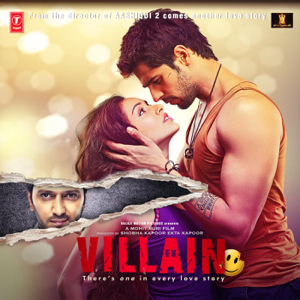 Ankit Tiwari, Mithoon, Rabbi Ahmed & Adnan Dhool - Ek Villain (Original Motion Picture Soundtrack)
