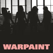 Warpaint - So Good