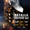 Batalla Norteño Sax - Various Artists