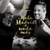 Y Nada Más aka Hala Madrid Y Nada Más feat RedOne Plácido Domingo Single