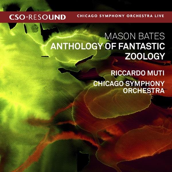 Mason Bates: Anthology of Fantastic Zoology (Live)