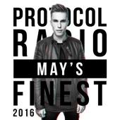 Protocol Radio - May's Finest 2016