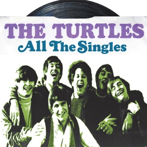 All the Singles - The Turtles - The Turtles