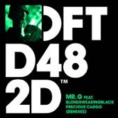 Mr. G - Precious Cargo (feat. blondewearingblack) [KZR's Dark Mix]