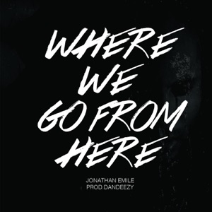 Where We Go from Here - Single Mp3 Download