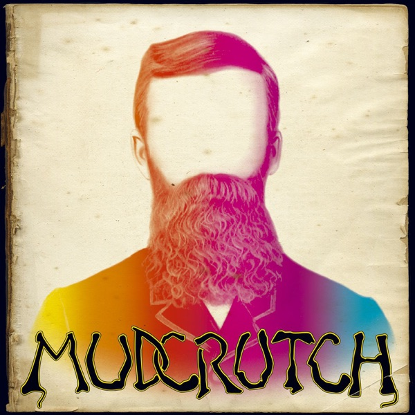 Mudcrutch (Deluxe Edition)