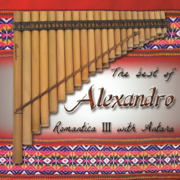 The Best of Alexandro III Romantica with Antara - Alexandro Querevalú