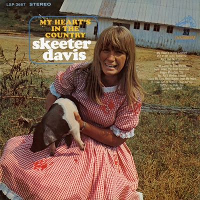 My Heart's in the Country - Skeeter Davis