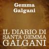 Il diario di Santa Gemma Galgani - Gemma Galgani