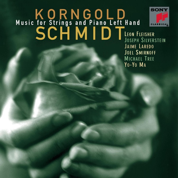 Korngold, Schmidt: Music for Strings and Piano Left Hand