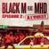 Direction ETERNEL INSATISFAIT épisode 2 : A l'ouest (feat. MHD) - Black M