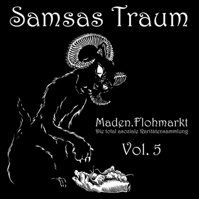 Maden.Flohmarkt - Die total asoziale Raritätensammlung, Vol. 5 - Samsas Traum