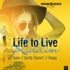 Life to Live Riddim - EP