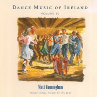 Dance Music of Ireland, Vol. 10 by Matt Cunningham on Apple Music
