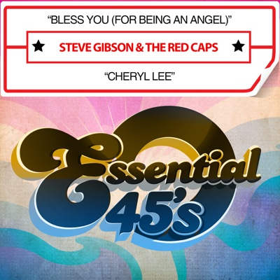 Bless You (For Being an Angel) / Cheryl Lee - Single - Steve Gibson & The Red Caps album