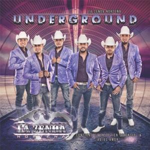 La Zenda Norteña - Underground