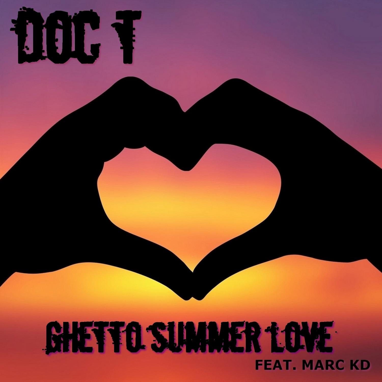 Ghetto summer love (feat. Marc KD) - Single