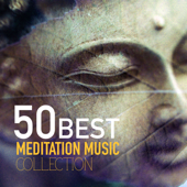 50 Best Meditation Songs Collection-Meditation Music
