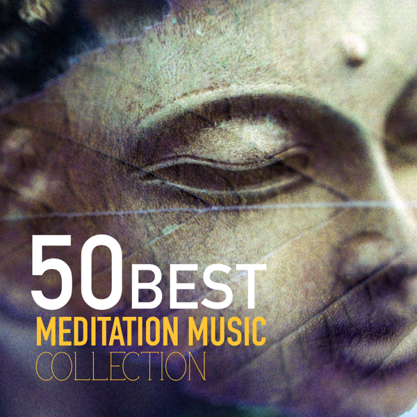 ‎50 Best Meditation Songs Collection by Meditation Music