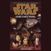 Star Wars: Dark Force Rising: The Thrawn Trilogy, Book 2 (Unabridged) AudioBook Download