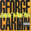 Jammin' in New York, George Carlin