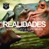 Realidades (feat. la Sinclair) - Single - M. Rodriguez & Filipe Neves