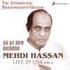 Ab Ke Hum Bichhde Live in USA Vol 4