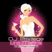 Una Mattina (Deep House Remix) - DJ Privilege