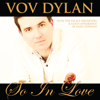 So In Love (feat. The Palace Orchestra) - Vov Dylan