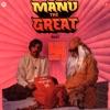 Manu The Great