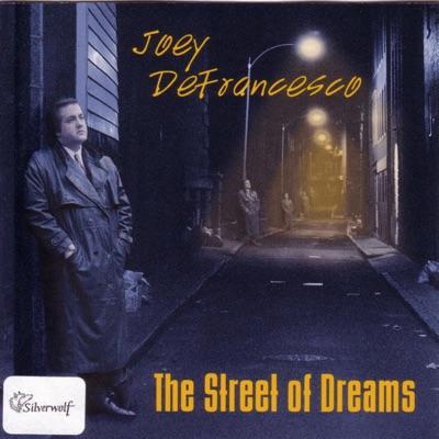 The Street of Dreams - Joey DeFrancesco