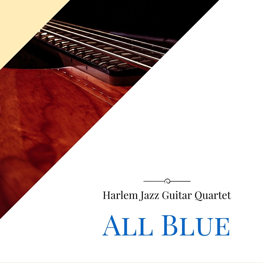 Harlem Jazz Guitar Quartet - All Blue