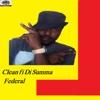 Clean fi Di Summa - Single - Federal