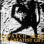 Scratch Acid - Greatest Gift