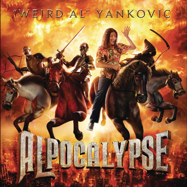 "Alpocalypse (Deluxe Version) by ""Weird Al"" Yankovic"