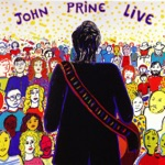 John Prine - The Oldest Baby in the World