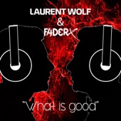 What Is Good (Short Mix) - Single
