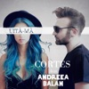 Uita-Ma (feat. Andreea Balan) - Single, Cortes