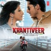Krantiveer (Original Motion Picture Soundtrack) - EP