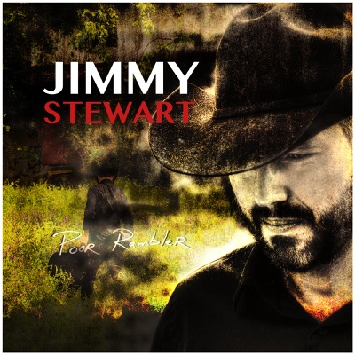 Poor Rambler - Jimmy Stewart album