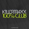 Varios Artistas - Killertraxx 100% Club ilustración