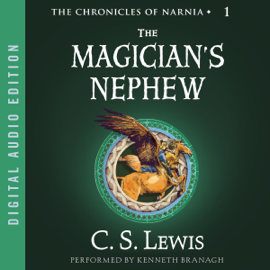 The Magician's Nephew: The Chronicles of Narnia (Unabridged) audiobook