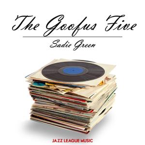 The Goofus Five - Sadie Green